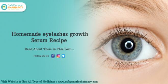 Homemade Eyelashes Growth Serum Recipe